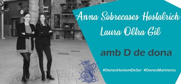 Amb D de Dona: Anna Sobrecases Hostalrich i Laura Oltra Gil